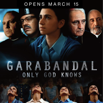 "Catholic Movie Release:  <br /> ""Garabandal: Only God Knows"""