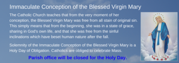 Solemnity of the Immaculate Conception of the Blessed Virgin Mary Mass - Parish Office Closed