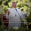 Laudato Si' - Pope Francis on Care of our Common Home