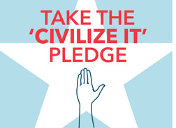 Take the 'Civilize It' Pledge