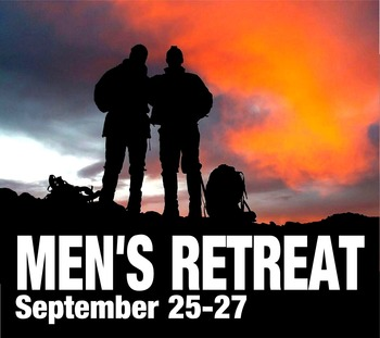 Men's Retreat - September 25-27