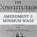 Amendment 2 - Increasing the Minimum Wage: Considerations as You Vote