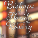 Pray the Rosary with the Florida Bishops