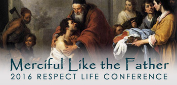 SAVE THE DATE: State Respect Life Conference, October 14 & 15