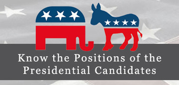 Know the Positions of the Presidential Candidates