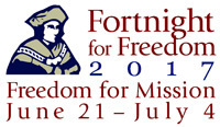 Annual Fortnight for Freedom Celebrated June 21-July 4, 2017