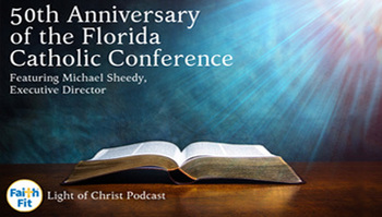 Podcast: Celebrating the 50th Anniversary of the Florida Catholic Conference