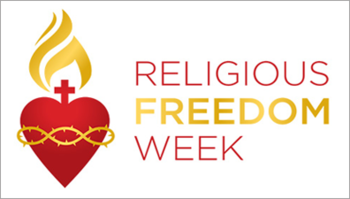 Religious Freedom Week Observed June 22-29; Catholics Encouraged to Pray and Act