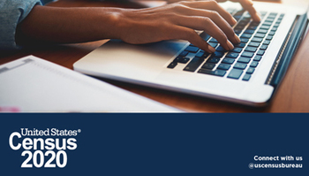 The 2020 Census is Currently Underway - It's Not Too Late to Respond