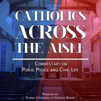Catholics Across the Aisle: New Episode Released