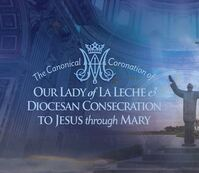 Canonical Coronation for Our Lady of La Leche to Take Place October 10