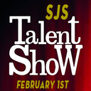 SJS' Annual Talent Show - February 1st