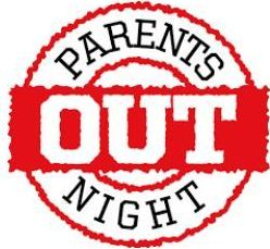 PTO Parents Night Out - Thursday 1/25