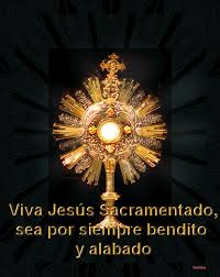 Exposición del Santísimo Sacramento/ Exposition of the Blessed Sacrament