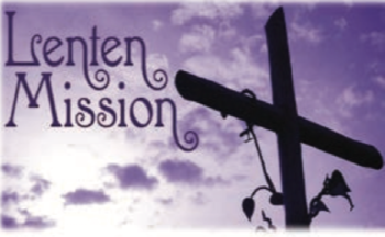 Lenten Mission 2020 - March 2nd, 3rd, 4th