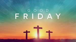 Good Friday - Liturgy and Communion Service