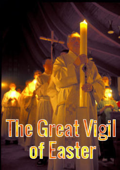 The Great Easter Vigil
