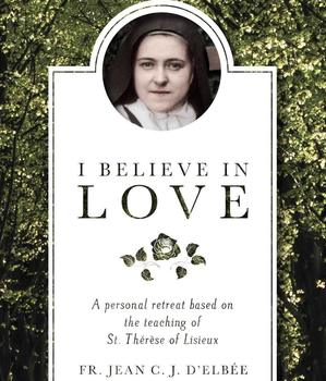 """I Believe in Love"" St. Therese Book Study"