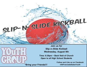 Slip-n-Slide Kickball Weds. Aug 9 6:30 PM Youth Group