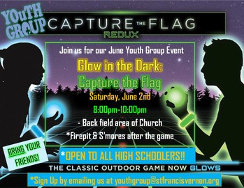"YOUTH GROUP ""CAPTURE THE FLAG - GLOW IN THE DARK"" 6/2/18 8:00 PM"