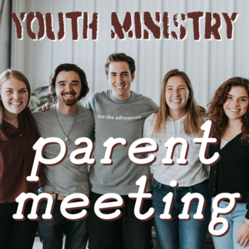 Youth Ministry Parent Meeting