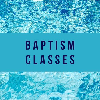 Baptism Preparation Class - Cancelled