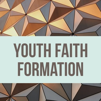 Youth Faith Formation Classes - Canceled due to possible bad weather
