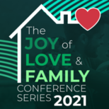 The Joy of Love and Family Conference Series