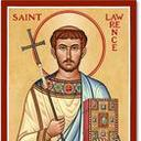 Feast of St. Lawrence - Deacon & Martyr