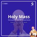 Holy Mass - BBC Scotland Broadcast