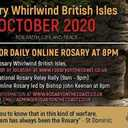 October Devotions: ROSARY WHIRLWIND - BRITISH ISLES - 2020