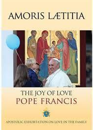 AMORIS LAETITIA - THE JOY OF LOVE
