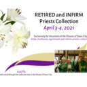 Retired & Infirm Priests Collection April 3-4