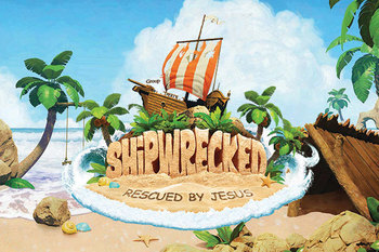 Shipwrecked - Vacation Bible School