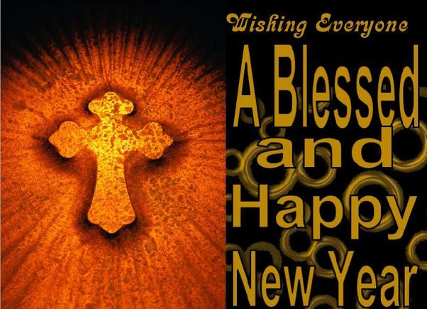 Wishing Everyone A Blessed and Happy New Year