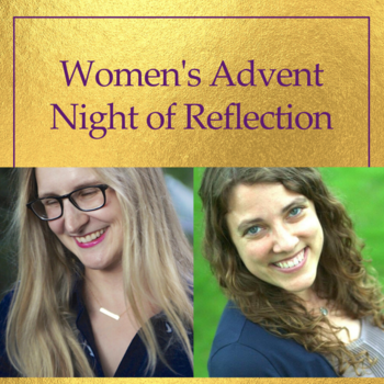Woman's Advent Night of Reflection