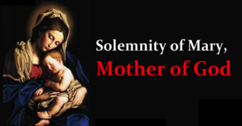 Solemnity of Mary-Holyday Mass