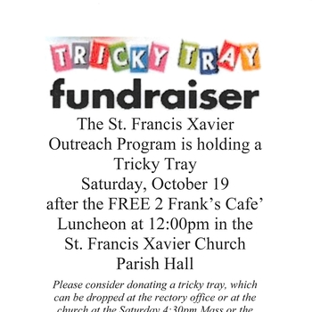 St. Francis Xavier Parish Outreach Program's Tricky Tray Fundraiser