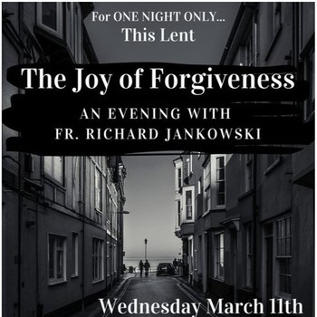 The Joy of Forgiveness