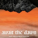 Await the Dawn - Triduum Guide