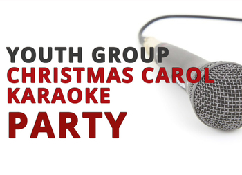 Youth Group Christmas Karaoke