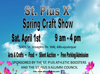 St. Pius X High School Spring Craft Show