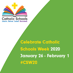 Celebrate Catholic School's Week #CSW20