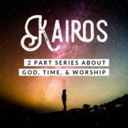 St. Helen Message Series: Kairos