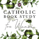 Catholic Book Study for Women Begins!