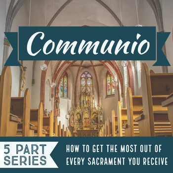 St. Helen Message Series: Communio