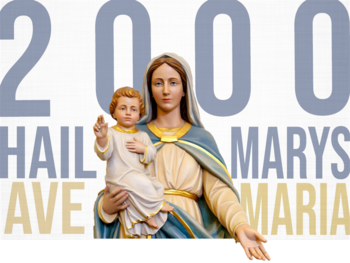 Devotion of 2000 Hail Marys