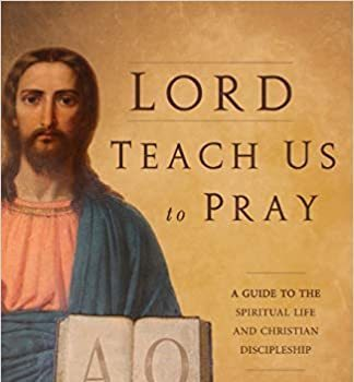 Morning: Lord teach us to Pray