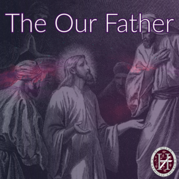 Talk: Our Father