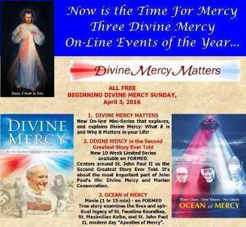 Special Divine Mercy Series - Staring Monday April 4th